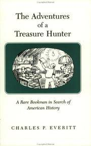 image of Adventures of a Treasure Hunter : A Rare Bookman in Search of American History