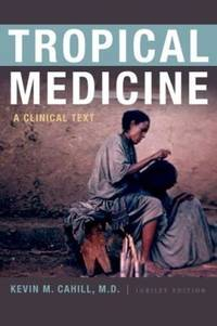 Tropical Medicine: A Clinical Text