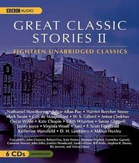 Great Classic Stories II: Eighteen Unabridged Classics