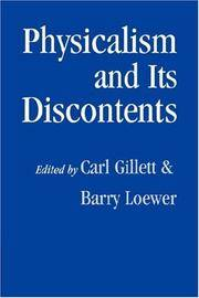 Physicalism and its Discontents