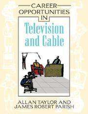 Career Opportunities in Television And Cable (Career Opportunities)