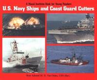 U.S. Navy Ships and Coast Guard Cutters (Naval Institute Book for Young Readers)