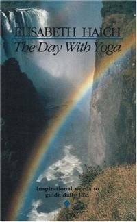 The Day with Yoga: Inspirational Words to Guide Daily Life.