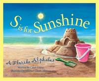 S is for Sunshine: A Florida Alphabet (Discover America State by State) by  Carol Crane - Hardcover - 2000 - from Orion LLC and Biblio.com