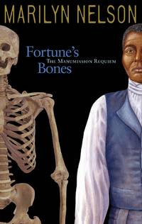 Fortune's Bones: The Manumission Requiem (Coretta Scott King Author Honor Books)