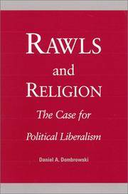 Rawls and Religion: The Case for Political Liberalism