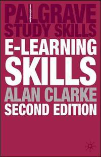 e-Learning Skills (Macmillan Study Skills) by  A Clarke - Paperback - from Bonita (SKU: 0230573126.G)