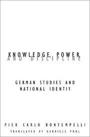 Knowledge Power And Discipline: German Studies And National Identity (Contrad