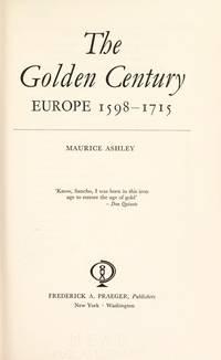 The Golden Century - Europe 1598 - 1715