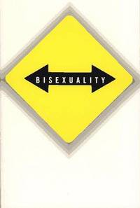 VICE VERSA: Bisexuality and the Eroticism of Everyday Life