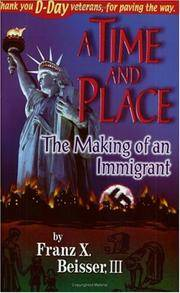 Time and Place: The Making of an Immigrant