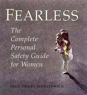 Fearless: The Complete Personal Safety Guide for Women