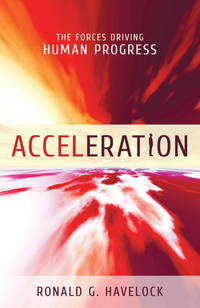 Acceleration: The Forces Driving Human Progress