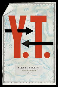 Y.T by  Alexei Nikitin - Paperback - from Better World Books  and Biblio.co.uk