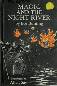 Magic and the Night River by  Allen  Eve; Say - Hardcover - Unknown - 1978 - from FAB BOOKS (SKU: 75246)