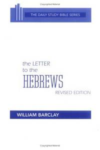 image of The Letter to the Hebrews (The Daily Study Bible Series)