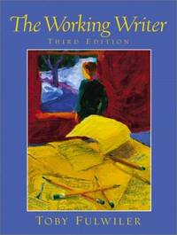 The Working Writer. Third Edition by  Toby Fulwiler - Paperback - 3rd Edition. - (2002). - from Biblioceros Books and Biblio.com