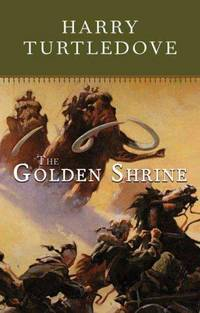 The Golden Shrine - Tale of War at the Dawn of Time