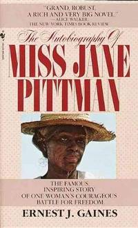 The Autobiography of Miss Jane Pittman by Ernest J. Gaines - 1982-07-01