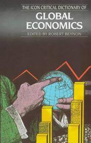 Icon Critical Dictionary of Global Economics, The