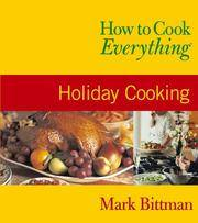 image of How to Cook Everything: Holiday Cooking (How to Cook Everything Series)