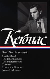 JACK KEROUAC : ROAD NOVELS 1957 - 1960 (Limited Edition L.O.A. 1st. in Slipcase)