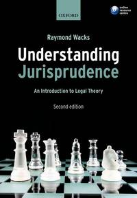 Understanding Jurisprudence: An Introduction to Legal Theory by  Raymond Wacks - Paperback - 2009-05-01 - from Redux Books and Biblio.com