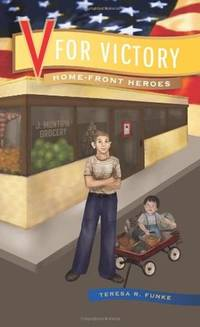 V for Victory (Home-Front Heroes) [Paperback] Funke, Teresa R