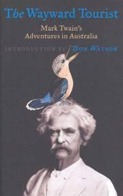 The Wayward Tourist: Mark Twain's Adventures in Australia
