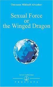 SEXUAL FORCE OF THE WINGED DRAGON (Collection Izvor #205)