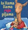 image of la llama llama rojo pijama (Spanish Edition)