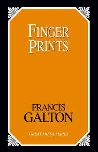 Finger Prints by Galton Francis - Paperback - 2006 - from Chapter 1 Books and Biblio.com