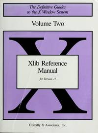 Xlib Reference Manual: R-3/R-4, 4-90 (Definitive Guides to the X Window System)