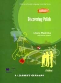 Hurra!!! Discovering Polish: A Learner's Grammar