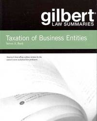 Gilbert Law Summaries on Taxation of Business Entities