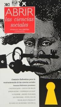 Abrir las ciencias sociales: Informe de la Comisión Gulbenkian para la...