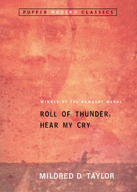 Roll of Thunder, Hear My Cry (Puffin Modern Classics) by Mildred D. Taylor - Paperback - [ Edition: Reprint ] - from BookHolders (SKU: 6475527)