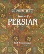 Oriental Rugs Volume 2: Persian