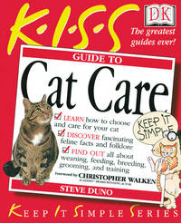 KISS Guide to Cat Care (Keep it Simple Series)