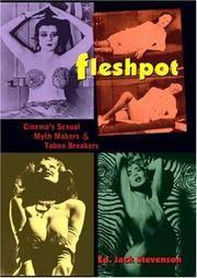 Fleshpot: Cinema's Myth Makers & Taboo Breakers