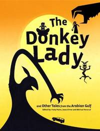 The Donkey Lady and Other Tales from the Arabian Gulf by  Michael (ed)  Jesse; Hersrud - First Edition - 2013 - from Compass Books and Biblio.co.uk