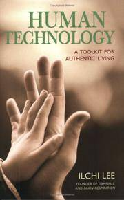 Human Technology A Toolkit for Authentic Living
