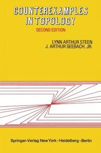 Counterexamples in Topology, second edition