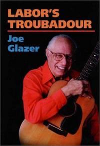 Labor's Troubadour (signed copy)
