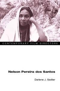 Nelson Pereira dos Santos (Contemporary Film Directors)