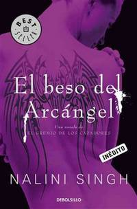 El beso del arcangel / Archangel's Kiss (Spanish Edition)