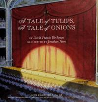 A TALE OF TULIPS, A TALE OF ONIONS.