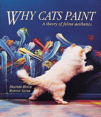 image of Why Cats Paint: A Theory of Feline Aesthetics