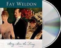 Long Live the King (Habits of the House) by  Fay Weldon - 2013-05-14 - from Schwabe Books and Biblio.com