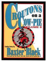 Croutons on a Cow Pie: Volume II